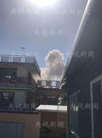 阿富汗喀布尔传巨大爆炸声 新华社央视在当地机构受波及